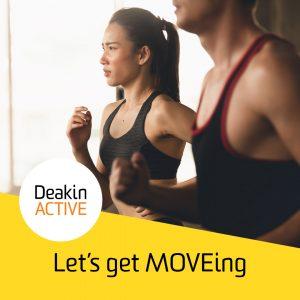 DeakinACTIVE September Challenges Let's get MOVEing
